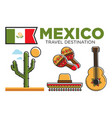 mexican tourist travel attractions and mexico vector image