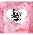 Hand drawn pink heart with lettering vector image