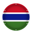 round metallic flag of gambia with screw holes vector image vector image