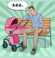 pop art sleepless father with baby stroller vector image vector image