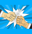 two hands in bumping together fighting gesture vector image