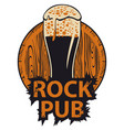 banner for rock pub with glass beer and barrel vector image vector image
