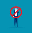 business person with stop symbol isolate concept vector image