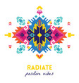 quote radiate positive vibes ethnic design card vector image vector image