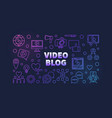 video blog colored outline horizontal vector image vector image