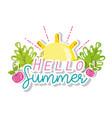 hello summer cartoons vector image vector image