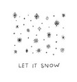 let it snow flakes fall winter season postcard vector image