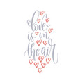 love is in air - hand lettering romantic quote vector image