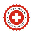 swiss made quality switzerland flag seal vector image vector image