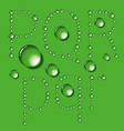 Water drop letters on green new 06 vector | Price: 1 Credit (USD $1)
