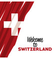 white background of welcome to switzerland with vector image vector image