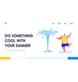 leisure summertime relax fun landing page vector image vector image