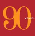ninety years symbol ninetieth birthday emblem vector image vector image