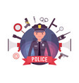 policeman and weapons poster vector image vector image