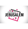 jerusalem welcome to word text with handwritten vector image vector image