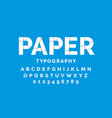 paper font design alphabet letters and numbers vector image vector image