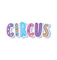 circus word decorative icon vector image