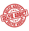 selfie addict red grunge stamp vector image vector image