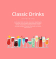 classic drinks poster cocktails wine and champagne vector image vector image
