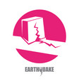 earthquake insurance icon with damaged vector image
