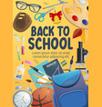 education items and school supplies poster vector image vector image