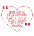 Funny love quote Before I met you I never knew vector image vector image