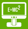 monitor with einstein formula icon green vector image