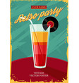 retro poster with cocktail glass vintage party vector image vector image