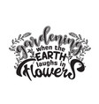 gardener quotes and slogan good for t-shirt vector image vector image