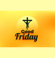 good friday event background with jesus christ vector image vector image