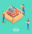isometric flat concept house moving and vector image