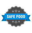 safe food blue label safe food isolated seal safe vector image vector image
