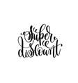 super discount hand lettering handwritten vector image