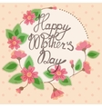 Vintage card with floral frame happy mothers day vector image vector image