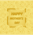 mom s day greeting poster design rose flower vector image
