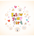 follow your fart vector image