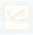 summer time calligraphy vector image vector image