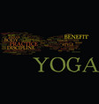 the benefit of yoga text background word cloud vector image
