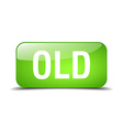 old green square 3d realistic isolated web button vector image vector image