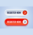 register now buttons in two options with an arrow vector image vector image