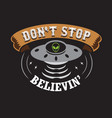 ufo quotes and slogan good for print don t stop vector image vector image