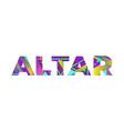 altar concept retro colorful word art