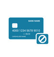 bank block card disable icon vector image