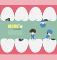 dentists check up in your teeth and looking for vector image