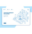 cryptocurrency exchange isometric concept modern vector image vector image