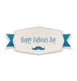 Happy Fathers Day Label with blue Ribbon vector image vector image