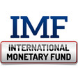 imf international monetary fund world bank vector image vector image
