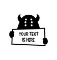 monster holding paper text sign logo icon vector image