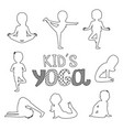 outline kids yoga poses isolated on white vector image vector image