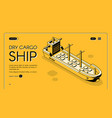 bulk freighter service isometric website vector image